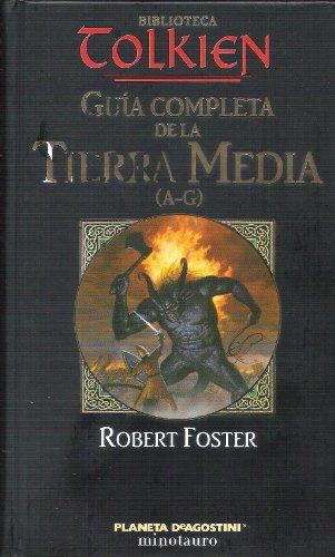Guía Completa de la Tierra Media (A-G)