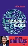 Géopolitique du sport - 2e éd.