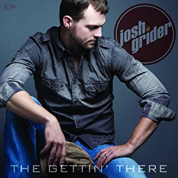 The Gettin' There - EP