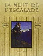 La Nuit de l'Escalade le Onze Decembre 1602. de Guillot/Elzingre