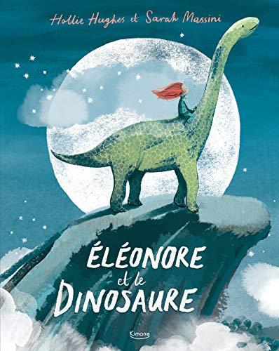 Eléonore et le dinosaure (Tapa dura)