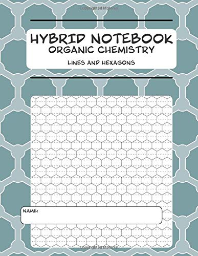 HYBRID NOTEBOOK for Organic Chemistry, lines and hexagons