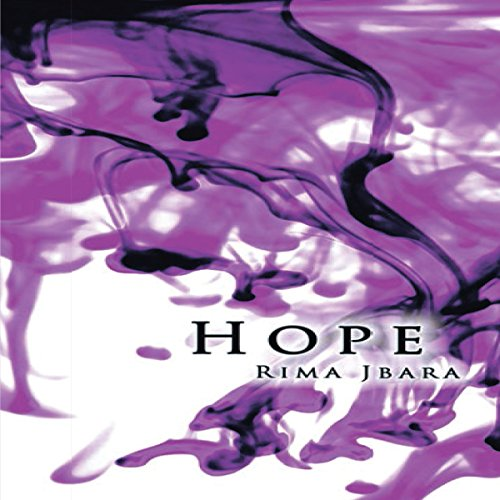 Hope                   By:                                                                                                                                 Rima Jbara                               Narrated by:                                                                                                                                 Melanie Taylor                      Length: 3 hrs and 49 mins     Not rated yet     Overall 0.0