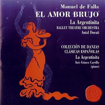El Amor Brujo / Colección De Danzas Clásicas Españolas