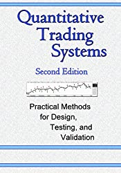Quantitative trading systems practical methods for design testing and validation pdf