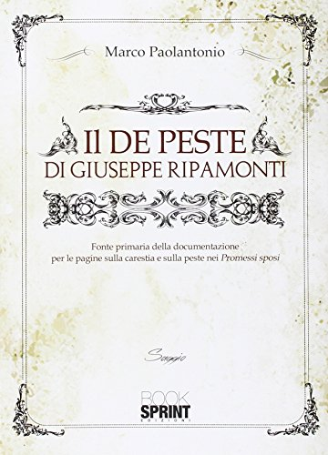 Il «De peste» di Giuseppe Ripamonti