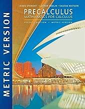 Precalculus: Mathematics for Calculus, International Metric Edition