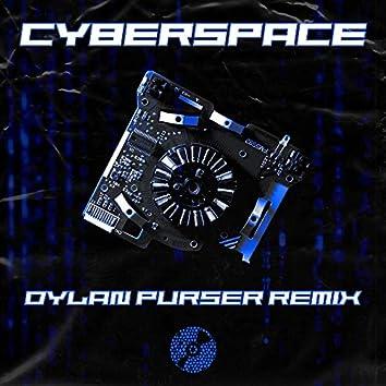 Cyberspace (Dylan Purser Remix)