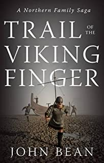 Trail of the Viking Finger: A Northern Family Saga