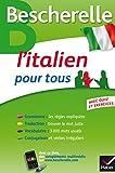 Bescherelle L'italien pour tous - Grammaire, Vocabulaire, Conjugaison...