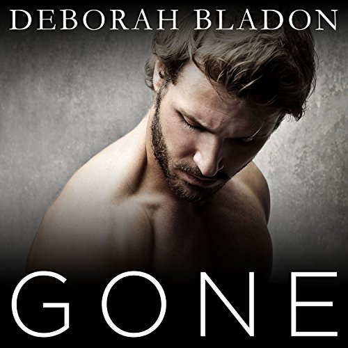 Gone - The Complete Series: Part One, Part Two & Part Three audiobook cover art