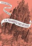 La Passe-miroir (Livre 4) - La Tempête des échos - Format Kindle - 13,99 €