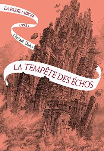La Passe-miroir (Livre 4) - La Tempête des échos (French Edition)
