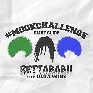 Slide Slide #Mookchallenge (feat. Glo.Twinz)