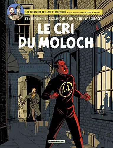 Blake & Mortimer - tome 27 - Le Cri du Moloch (French Edition)