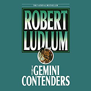 The Gemini Contenders                   By:                                                                                                                                 Robert Ludlum                               Narrated by:                                                                                                                                 Grover Gardner                      Length: 14 hrs and 50 mins     47 ratings     Overall 3.9