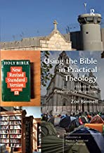 Using the Bible in Practical Theology: Historical and Contemporary Perspectives (Explorations in Practical, Pastoral and Empirical Theology)