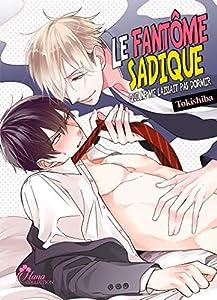 Le fantôme Sadique Edition simple Tome 1