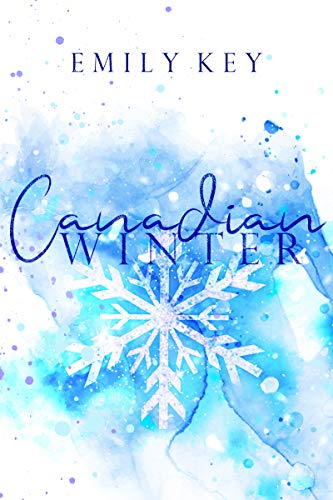Canadian Winter (Canadian Story's 1)