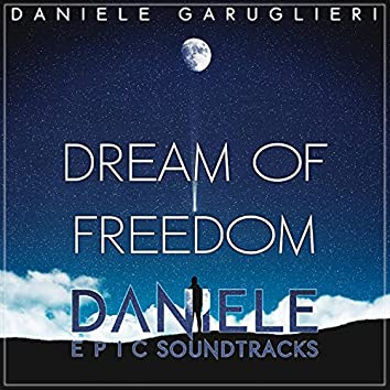Dream Of Freedom (Original Orchestral Soundtrack)