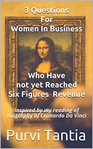 3 Questions For Women In Business Who Have Not Yet Reached Six...