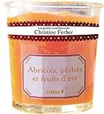 Les petites confitures de Christine Ferber - Abricots, pêches et fruits d'été de Christine Ferber