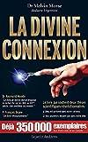 La Divine Connexion - Format Kindle - 9782369990840 - 9,99 €