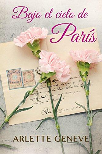 BAJO EL CIELO DE PARÍS: Relato Romántico