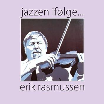 Jazzen ifølge ... Erik Rasmussen