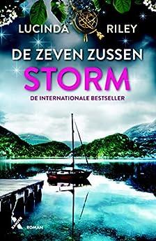 Storm (De zeven zussen Book 2) van [Lucinda Riley, Dieuwke van der Veen, Erica Disco, Kees van Weele]