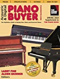 Acoustic & Digital Piano Buyer: Supplement to The Piano Book (Acoustic & Digital Piano Buyer: The De...
