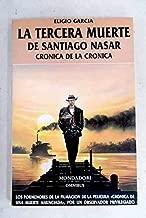 La tercera muerte de Santiago Nasar: Crónica de la crónica (Omnibus) (Spanish Edition)
