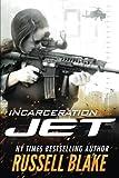Incarceration (Jet)