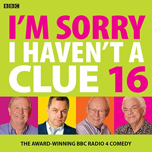 I'm Sorry I Haven't a Clue 16 audiobook cover art
