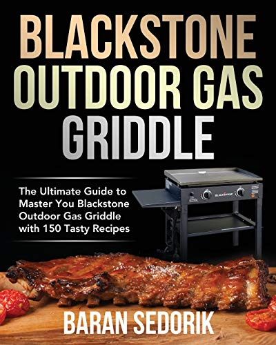 Blackstone Outdoor Gas Griddle Cookbook for Beginners