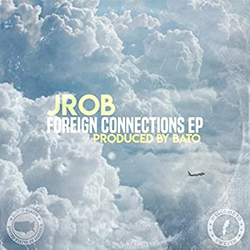 Foreign Connections EP