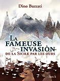 La fameuse invasion de la Sicile par les ours - Stock - 01/12/2010