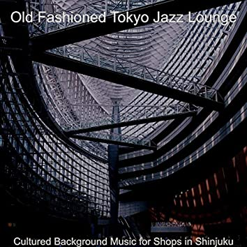 Cultured Background Music for Shops in Shinjuku