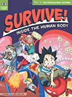 Survive! Inside the Human Body, Vol. 2: The Circulatory System by Gomdori Co Hyun-Dong Han(2013-10-04)