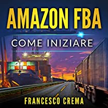 Amazon FBA: Come iniziare