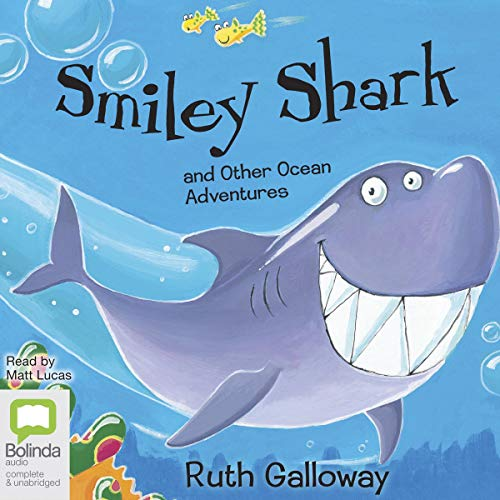 Smiley Shark and Other Ocean Adventures cover art