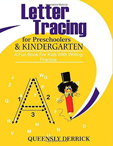 Letter Tracing  For Preschoolers  & Kindergarten: A Fun Book for Kids with Writing Practice