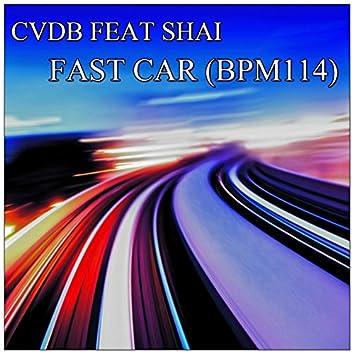 Fast Car (Bpm114) [feat. Shai]
