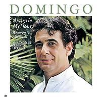 Pl?cido Domingo: Always in My Heart - Siempre en mi coraz?n by Placido Domingo (2012-07-31)