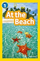 At the Beach: Level 1 (National Geographic Readers)