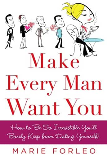 Make Every Man Want You: or Make Yours Want You More) (English Edition)