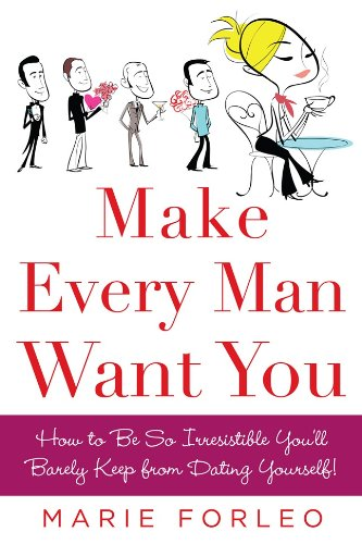 marie forleo make every man want you free download
