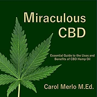 Miraculous CBD: The Essential Guide audiobook cover art