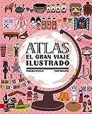 Atlas. El gran viaje ilustrado