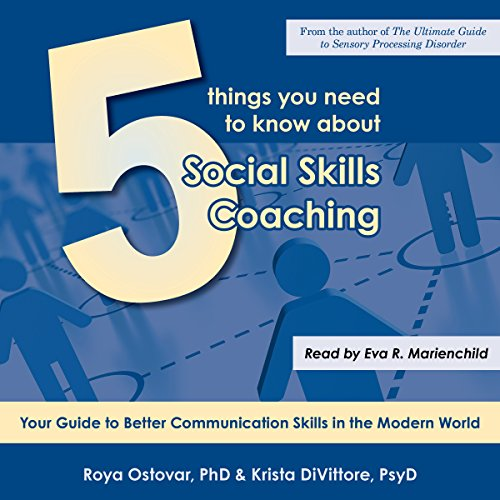 5 Things You Need to Know About Social Skills Coaching audiobook cover art